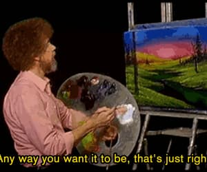 gif, bob ross, and quotes image