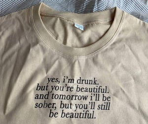 beautiful, drunk, and text image