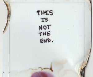 end, life, and quote image