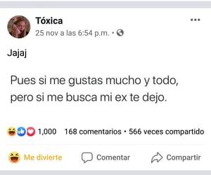 ex, tóxica, and estúpidas tonterías image