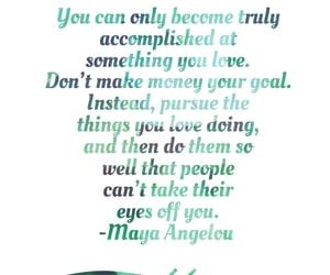 inspiration, maya angelou, and motivation image