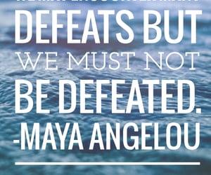 inspirational, inspire, and maya angelou image