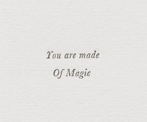 beautiful, magic, and quote image