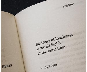 loneliness, quotes, and rupi kaur image