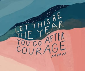 2020, courage, and goals image