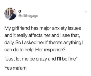 anxiety, girlfriend, and help image