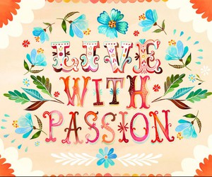 passion, quote, and live image