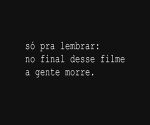 die, frases, and filme image