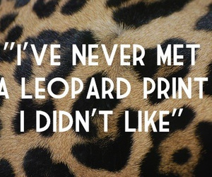 quote, leopard print, and leopard image