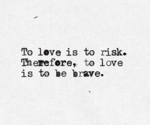 quotes, love, and brave image