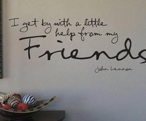 john lennon, friendship, and quote image