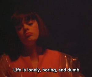 life, quotes, and boring image