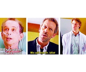 quotes, chace, and dr house image