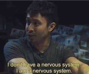 movie, nervous system, and quotes image