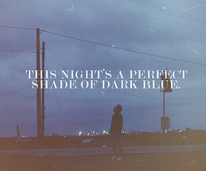 night, blue, and quotes image