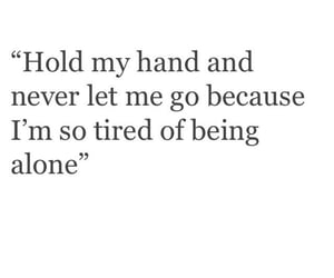 alone, hand, and quotes image