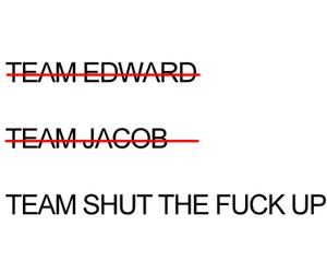 edward, jacob, and shut up image