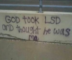 lsd, god, and drugs image