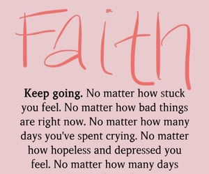 faith, life, and quotes image
