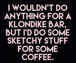 quotes, coffee quotes, and humorous quotes image