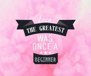 beginner, greatest, and motivation image