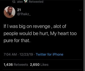 pure, quote, and revenge image