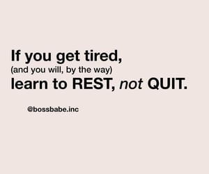 motivation, quote, and quit image