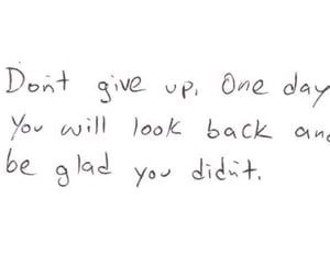 quotes, life, and don't give up image