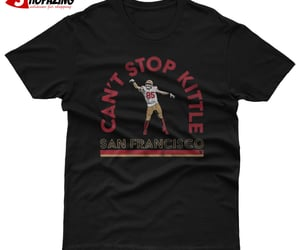 can't stop kittle t shirt image