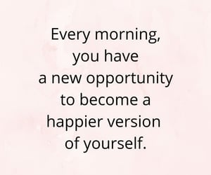 quotes, happy, and opportunity image