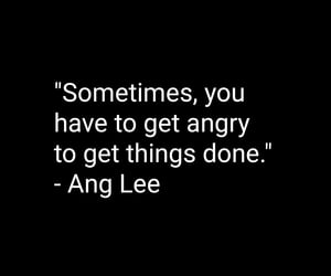 Ang Lee, anger, and quotes image