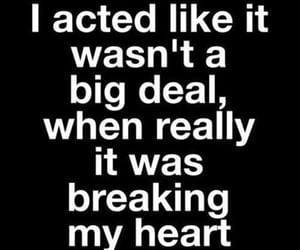 quotes, feelings, and heartbreak image