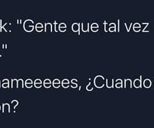 amigos, frases, and gente image
