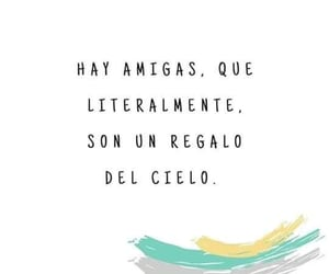 amigas, cielo, and frases image