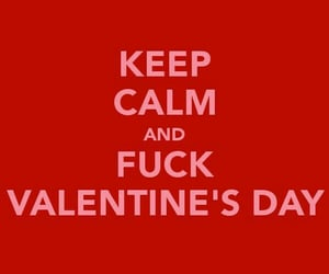 keep calm and Valentine's Day image