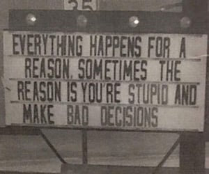 reason, quotes, and stupid image