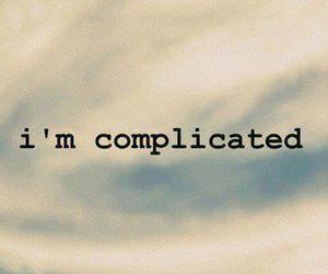 complicated, phrases, and quote image