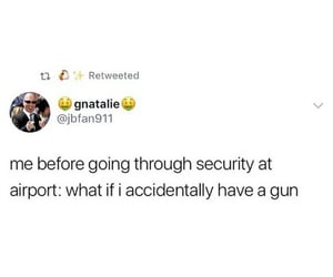 airport, funny, and gun image