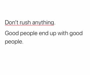 anything, good people, and truth image