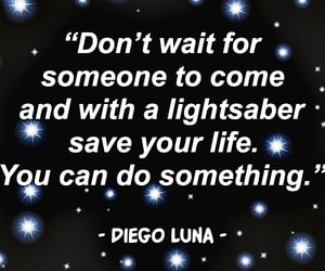 diego luna, quotes, and lightsaber image