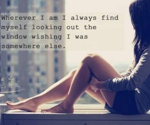 always, getaway, and quotes image