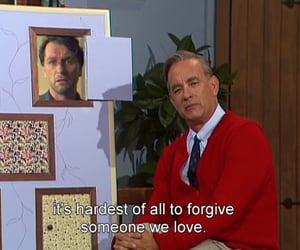 forgive, quote, and mr.rogers image