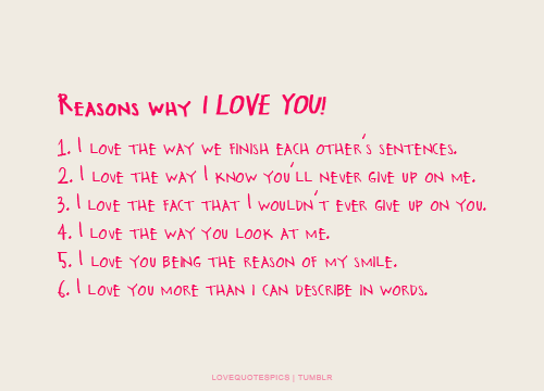 Love Quotes Pics Reasons Why I Love You 1 I Love The Way We