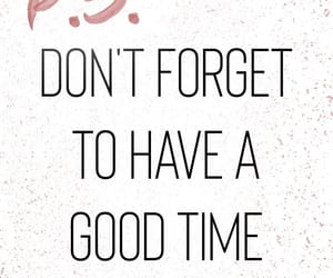 good time, quote, and reminder image
