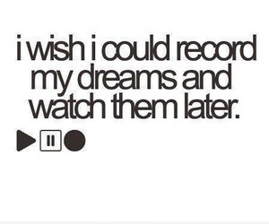 Dream, quote, and wish image