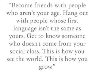 friends, quotes, and grow image