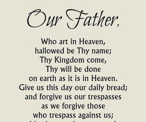 Catholic, religion, and our father image
