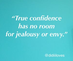 confidence, envy, and jealousy image