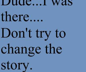 dude, quote, and story image
