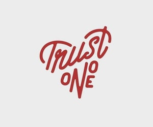 heart, quotes, and trust image